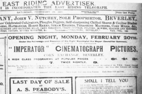 Newspaper cutting from 1911, advertising the Opening Night of the new cinema in the Corn Exchange which became the Beverley Picture Playhouse.